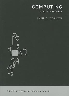 Computing By Ceruzzi, Paul E.
